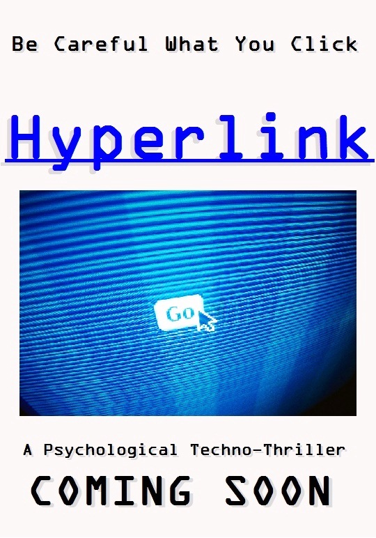 Hyperlink - A Psychological Techno-Thriller