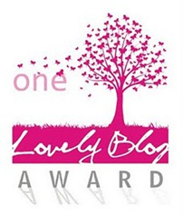 I Received the One Lovely Blog Award (1/6)
